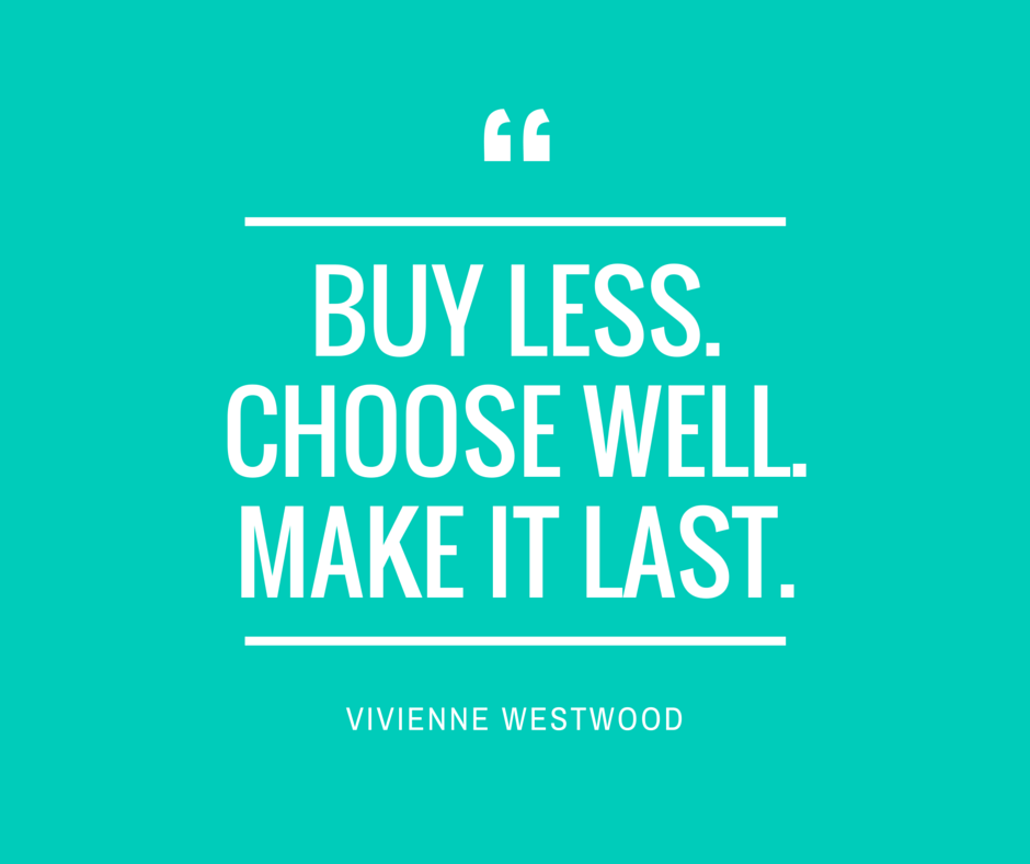 Buy Less. Choose Well.